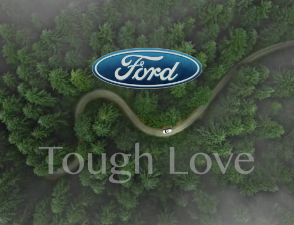 FORD – Tough Love